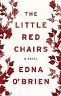 The Little Red Chairs by Edna O'Brien (CD-Audio, 2016)