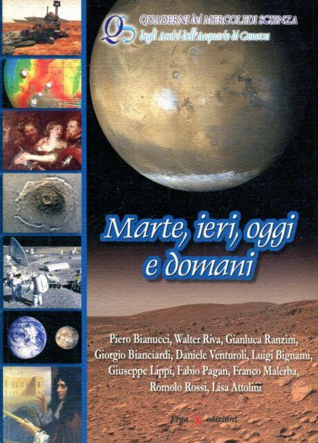 MARTE, IERI, OGGI E DOMANI Amici dell'Acquario di Genova