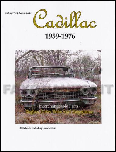 Cadillac Parts ID and Interchange Manual 1968 1969 1970 1971 1972 1973 1974 1975