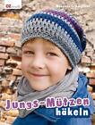 Jungs-Mützen häkeln von Manuela Trümpener (2014, Taschenbuch)