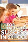 Top 10 Tips for Enjoying Success in School by Susan Henneberg (Hardback, 2012)