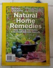 NATURAL HOME REMEDIES Live Longer NATIONAL GEOGRAPHIC Special Edition 112 Pages