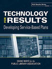 Technology for Results: Developing Service-based Plans (PLA Results Series) by Diane Mayo (Paperback, 2005)