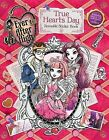 Ever After High: True Hearts Day Reusable Sticker Book by Melissa Yu (Paperback / softback, 2014)