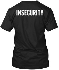 Insecurity-Hanes-Tagless-Tee-T-Shirt