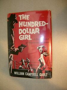 The-Hundred-Dollar-Girl-By-William-Campbell-Gault-1961-Hardcover-DJ-First-Ed