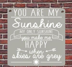You are my Sunshine Lyrics Metal Plaque Home Gift Nursery Mum Song Wall Hanging