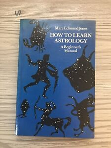 How to Learn Astrology by Marc Edmund Jones 1977 First Edition