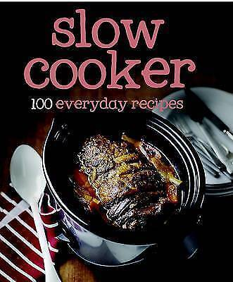 1 of 1 - 100 Recipes Slow Cooker by Parragon (Hardback, 2011)
