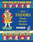 The Tudors: Kings, Queens, Scribes, and Ferrets! by Marcia Williams (Hardback, 2016)