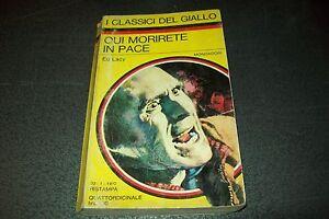 I-CLASSICI-DEL-GIALLO-N-78-ED-LACY-QUI-MORIRETE-IN-PACE-MONDADORI-20-GENNAIO-039-70