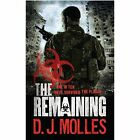 The Remaining by D. J. Molles (Paperback, 2014)
