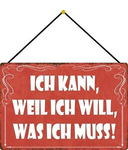 Ich Can Because Ich Will Shield with Cord Metal Tin Sign 20 X 30 CM FA1736-K