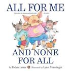 All for Me and None for All by Helen Lester, Lynn Munsinger (Paperback, 2016)