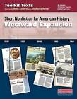 Westward Expansion: Short Nonfiction for American History by Stephanie Harvey, Anne Goudvis (Paperback / softback, 2016)