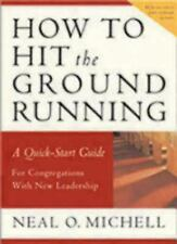 How to Hit the Ground Running: A Quick-Start Guide for Congregations with New Le