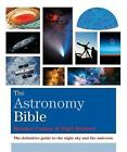 The Astronomy Bible by Nigel Henbest, Heather Couper (Paperback, 2015)