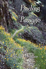 Finding Passage by Molly Weller (Paperback / softback, 2008)