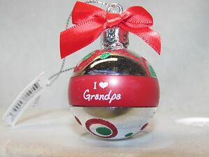 HOLIDAY CHRISTMAS BALL Ornament I LOVE MY GRANDPA Ganz ...