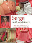 Serge with Confidence by Nancy Zieman (Paperback, 2006)