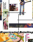 Experiential Retailing: Concepts and Strategies That Sell by Pauline Sullivan, Youn-Knung Kim, Judith Forney (Hardback, 2007)