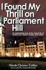 I Found My Thrill on Parliament Hill 9781440179389 Hardcover