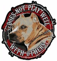 Medium Does Not Play Well With Others Pit Bull Dog Embroidered Biker Patch