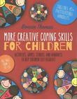 More Creative Coping Skills for Children von Bonnie Thomas (2016, Taschenbuch)