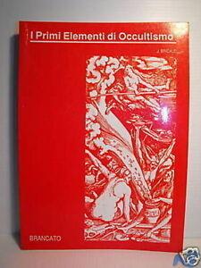 I primi elementi di occultismo - Joanny Bricaud