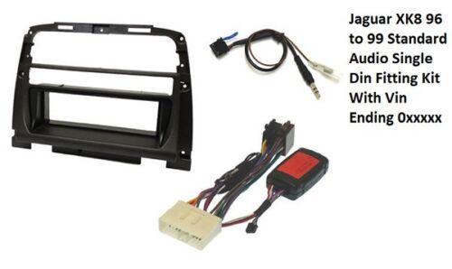 Jaguar XK8 96 99 Kit de montaje de audio solo DIN estándar con número de bastidor que finaliza 0xxxxx