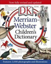 Merriam-Webster Children's Dictionary by Dorling Kindersley Publishing Staff (2015, Hardcover)
