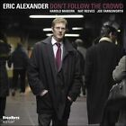 Don't Follow the Crowd by Eric Alexander (Saxophone) (CD, Apr-2011, Highnote Records, Inc.)