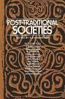 Post-Traditional Societies by Professor S N Eisenstadt (Paperback / softback, 1974)