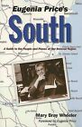 Eugenia Price's South: A Guide to the People and Places of Her Beloved Region by Mary Bray Wheeler (Paperback / softback, 2005)