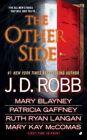 The Other Side by Patricia Gaffney, Mary Kay McComas, Mary Blayney, Ruth Ryan Langan, J D Robb (Paperback / softback)