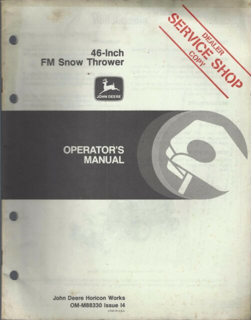 John Deere 46 Inch FM Snow Thrower Operator S Manual OMM88330 I4