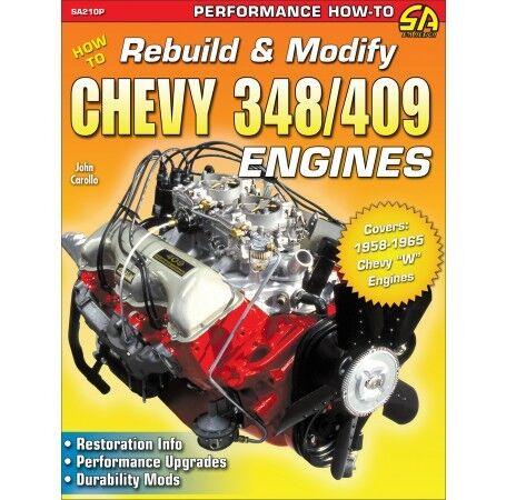 Chevy 348 /& 409 Engine Horsepower//Durability//Head//Cam//Rod Upgrades Manual SA210
