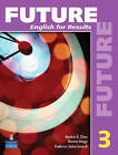 Future: Bk. 3: English for Results (with Practice Plus CD-ROM) by Margaret M. Brooks, Margot F. Gramer, Irene E. Schoenberg (Paperback, 2009)