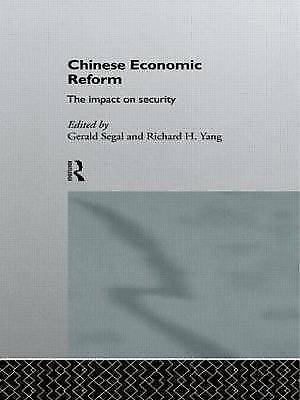 Chinese Economic Reform: The Impact on Security by