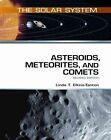 Asteroids, Meteorites, and Comets by Linda T. Elkins-Tanton (Hardback, 2010)