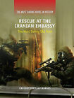 Rescue at the Iranian Embassy: The Most Daring SAS Raid by Gregory Fremont-Barnes (Hardback, 2011)
