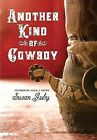 Another Kind of Cowboy by Susan Juby (Hardback)