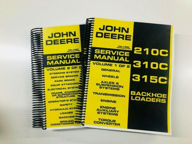 SERVICE MANUAL FOR JOHN DEERE 210C 310C 315C LOADER BACKHOE TRACTOR TM1420