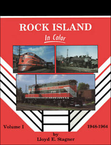 ROCK-ISLAND-in-Color-Vol-1-1948-1964-Out-of-Print-NEW-BOOK