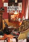 Pursuing Sherlock Holmes 9781453520369 by Bill Mason Hardcover