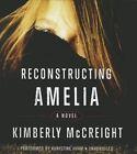 Reconstructing Amelia by Kimberly McCreight (CD-Audio, 2014)