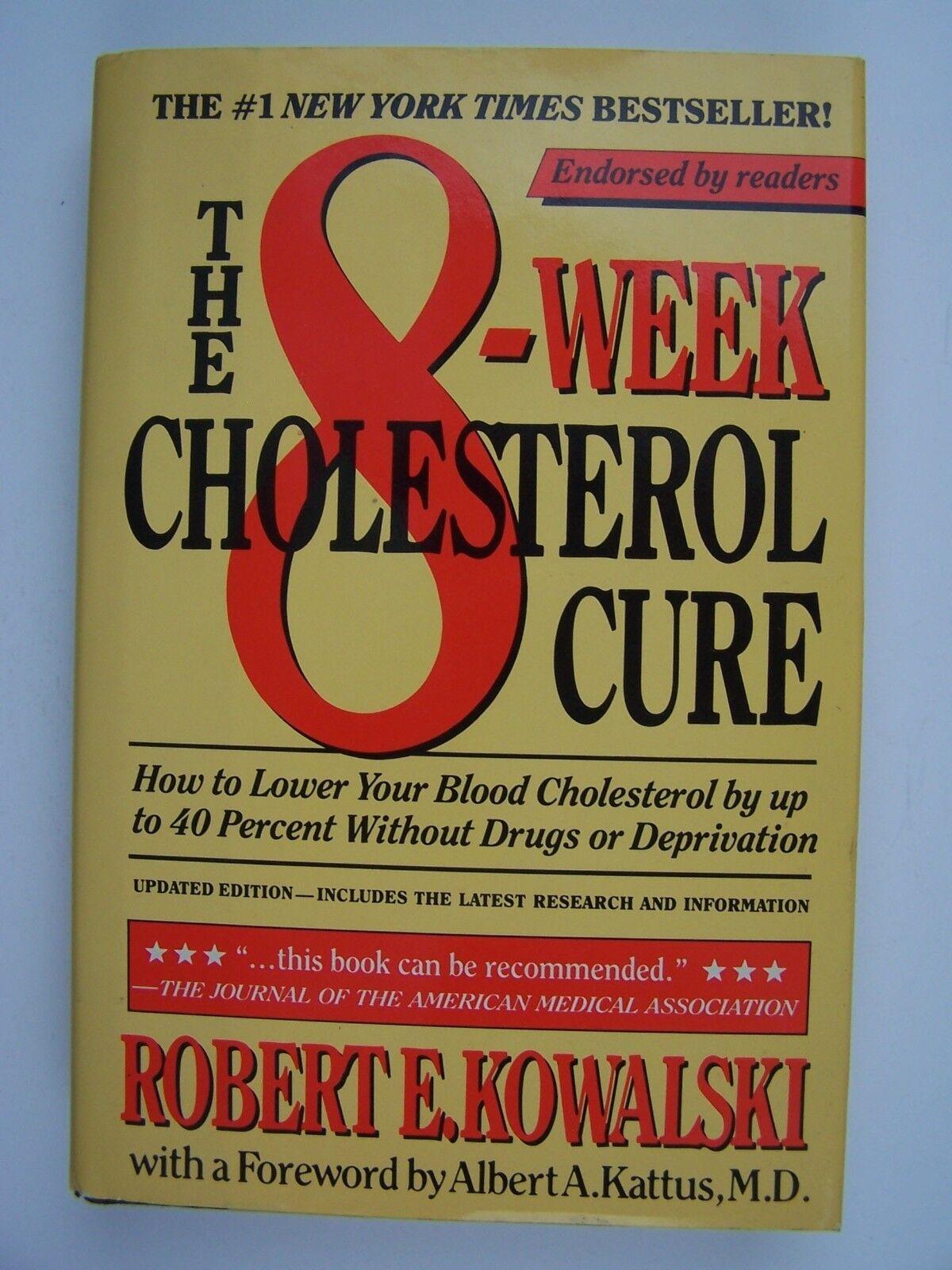 The 8-Week Cholesterol Cure Kowalski Hardcover 1987