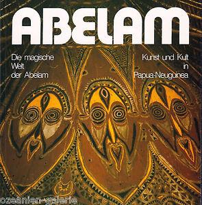 ABELAM - Die magische Welt by Klaus Maaz, exhibition catalogue Werl + Detmold