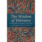 The Wisdom of Tolerance by Daisakui Ikeda, Abdurrahman Wahid (Paperback, 2015)