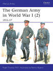 The German Army in World War I (2): 1915-17 by Nigel Thomas (Paperback, 2004)